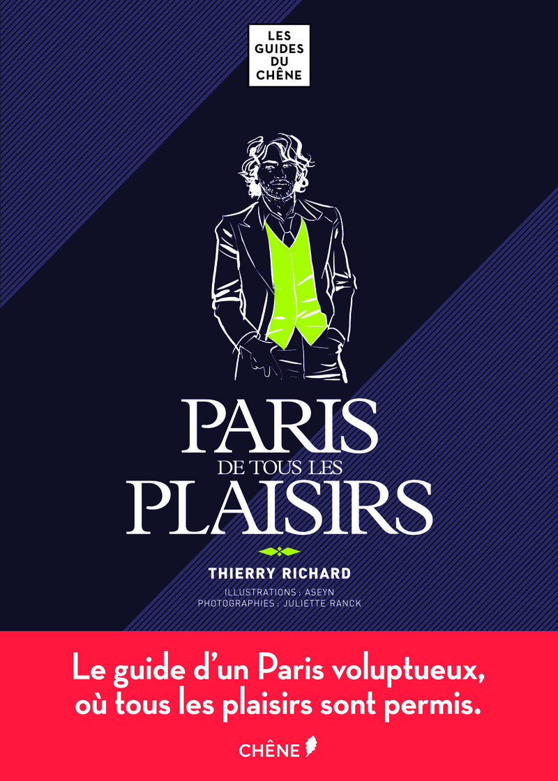 Thierry Richard Paris de tous les plaisirs